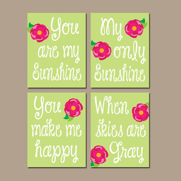 You Are My Sunshine Lilly Rose Wall Art Artwork Lime Hot Pink Nursery Rhyme Quote Flower Baby Song Set of 4 Prints Baby Crib Decor
