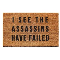 I See the Assassins Have Failed Doormat