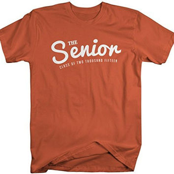 Shirts By Sarah Men's The Senior Class Of Two Thousand Fifteen 2015 Shirts