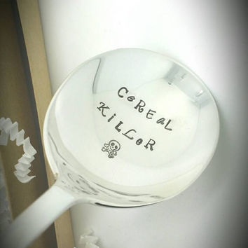 Cereal Killer Hand Stamped Spoon,  Cereal Spoon, Gift for Dad, Gift for Daughter