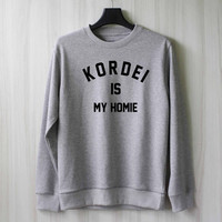 Normani Kordei is My Homie Sweatshirt Sweater Shirt – Size XS S M L XL