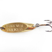 gift for men, bass fishing lure, spoon lure - forever hooked, wedding groom gift - bride to groom gift