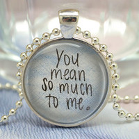Words Necklace,'You mean so much to me' pendant Jewelry Necklace (XL29)