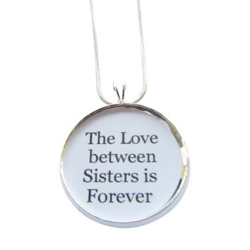 Sisters Charm Necklace, Family Pendant, Love Charm, Quote, Saying, Pendant Necklace, Sisters Pendant