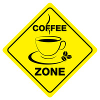 "COFFEE ZONE Funny Novelty Xing Sign 12""x12"""