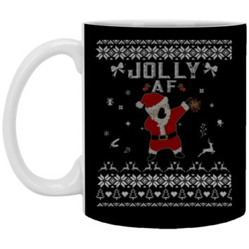 Cool Jolly AF Ugly Christmas Sweater XP8434 11 oz. White Mug