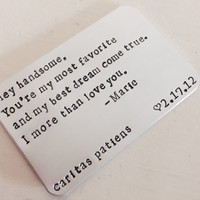 Personalized Wallet Card, Valentine's Day, Anniversary, Wedding, Father's Day, Husband, Boyfriend, Son, Dad, Aluminum Card, Hand Stamped