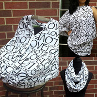 Love Nursing Scarf  and Car Seat Cover