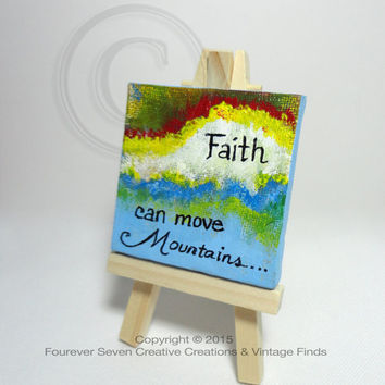 Faith Can Move Mountains Quote Art Small Acrylic Painting Original Art Small Painting Faith Art Faith Decor Religious Decor Religious Gifts