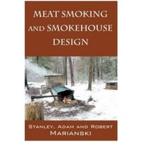 Meat Smoking And Smokehouse Design : Homesteader's Supply - Self Sufficient Living