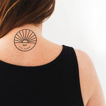 "Temporary Tattoo ""Out Till Dawn"" Party Tattoo 