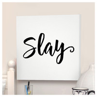 Slay Wall Canvas | Dorm Room Decor | OCM.com