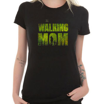 The Walking Dead tShirt walking mom custom shirt , custom tshirt unisex, male and female S-XXL