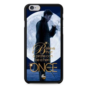 Once Upon A Time Captain Hook Believe iPhone 6/6S Case