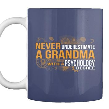 Never Underestimate Psychology Grandma