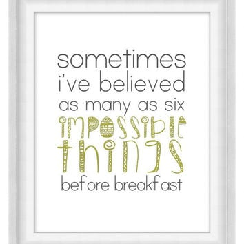 Printable Poster: Six Impossible Things - Lewis Carroll Quote - Vertical 8x10 - Digital Wall Art - Printable Art - Literary
