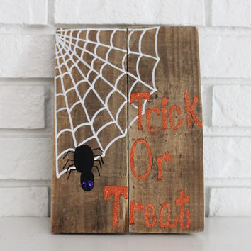 Halloween Trick Or Treat Spider Web Glitter Handmade Hand Painted Rustic Wood Sign