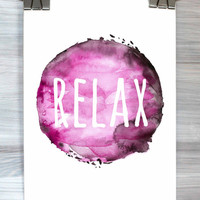 Relax Wall Art Inspirational Typography Poster Watercolor Print Bedroom Apartment Dorm Home Wall Decor