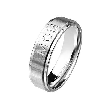 Love You Mom - Deep Etched Center With Engraved Inside Brushed Stainless Steel Stepped Edge Ring