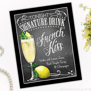 Wedding Decoration | Signature Drink Sign | Party Decoration  | As-Is or Personalized Wedding Keepsake Gift | French Kiss Champagne Cocktail