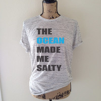 the ocean made me salty, ocean, beach, salty, trending, tumblr, trending shirts, tumblr shirts, ocean shirts, vitamin sea