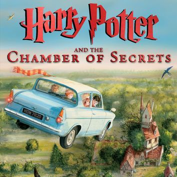 Harry Potter and the Chamber of Secrets Harry Potter Illustrated Editions ILL