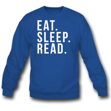 EAT SLEEP READ crewneck sweatshirt