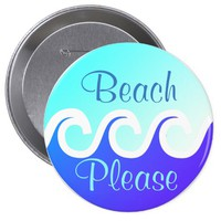 Ocean Waves Beach Please Button