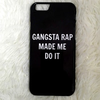 Gangster Rap Made Me Do It iPhone 6/6s Plus Case