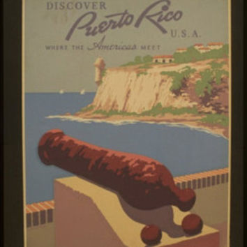 Discover Puerto Rico (Where the Americas Meet) Art Poster Print
