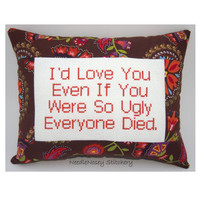 Cross Stitch Pillow Funny Quote, Brown and Burnt Orange Pillow, Ugly Love Quote