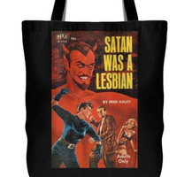 Satan Was A Lesbian Tote Bag / great Pulp Fiction image