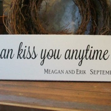 Large Wedding Sign So I Can Kiss You Personalized Romantic Wedding Decor for the Bride and Groom Getting Married