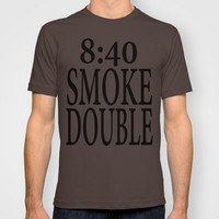 8:40 Smoke Double T-shirt by Raunchy Ass Tees