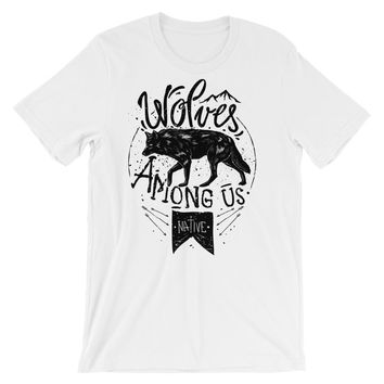 Wolves Among Us Short-Sleeve Unisex T-Shirt