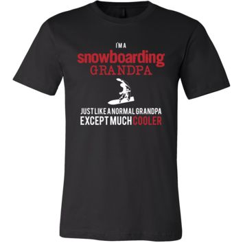 Snowboarding Shirt - I'm a snowboarding grandpa just like a normal grandpa except much cooler Grandfather Hobby Gift