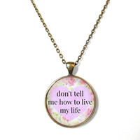 Lavender Floral don't tell me how to live my life! Conversation Heart Necklace - Funny Antisocial Pastel Goth Soft Grunge Jewelry