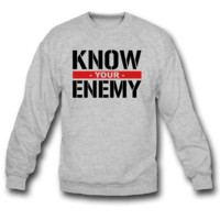 Know your enemy sweatshirt crewneck
