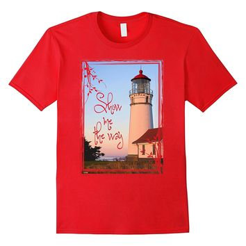 Lighthouse Sow me the way T-Shirt