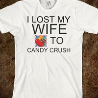 I LOST MY WIFE TO CANDY CRUSH