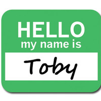 Toby Hello My Name Is Mouse Pad