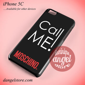 Call Me Moschino Phone case for iPhone 5C and another iPhone devices