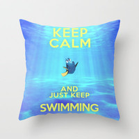 Keep Calm and Just Keep Swimming REDUX  Throw Pillow by Bluebird Design