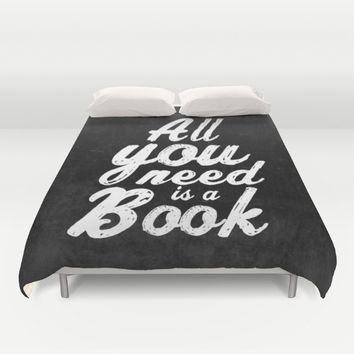 All you need is a book Duvet Cover by Xiari