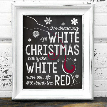 "Printable Funny White / Red Wine - Christmas Chalkboard Wall Art / Room Decor / Wall Hanging - 8"" x 10"" Picture - PDF & JPEG (JPG)"