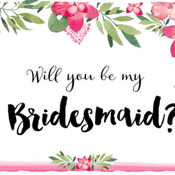 "Printable "" Will You Be My Bridesmaid"" Card,Bridesmaid Proposal, Maid of Honor Card, Instant Download Flower Girl Card"