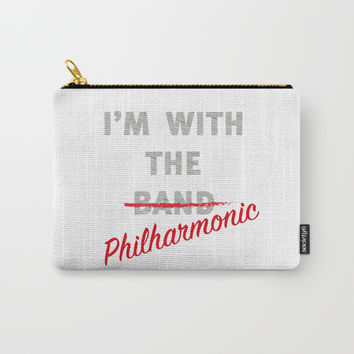 I'm with the philharmonic // I'm with the cooler band Carry-All Pouch by Camila Quintana S