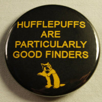 "Starkid AVPM 1.5"" Button - Hufflepuffs are Finders"