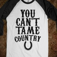You Can't Tame Country