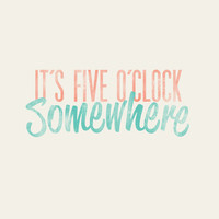 It's Five O'Clock Somewhere - Beach - Typographic Digital Print Download - PDF File - Country Song Lyrics